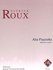 Alla Piazzolla - Roux, Patrick