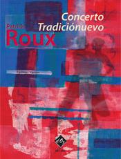 Concerto Tradiciónuevo - Roux Patrick