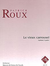 Le vieux carrousel - Roux, Patrick