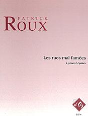 Les rues mal famées - Roux, Patrick